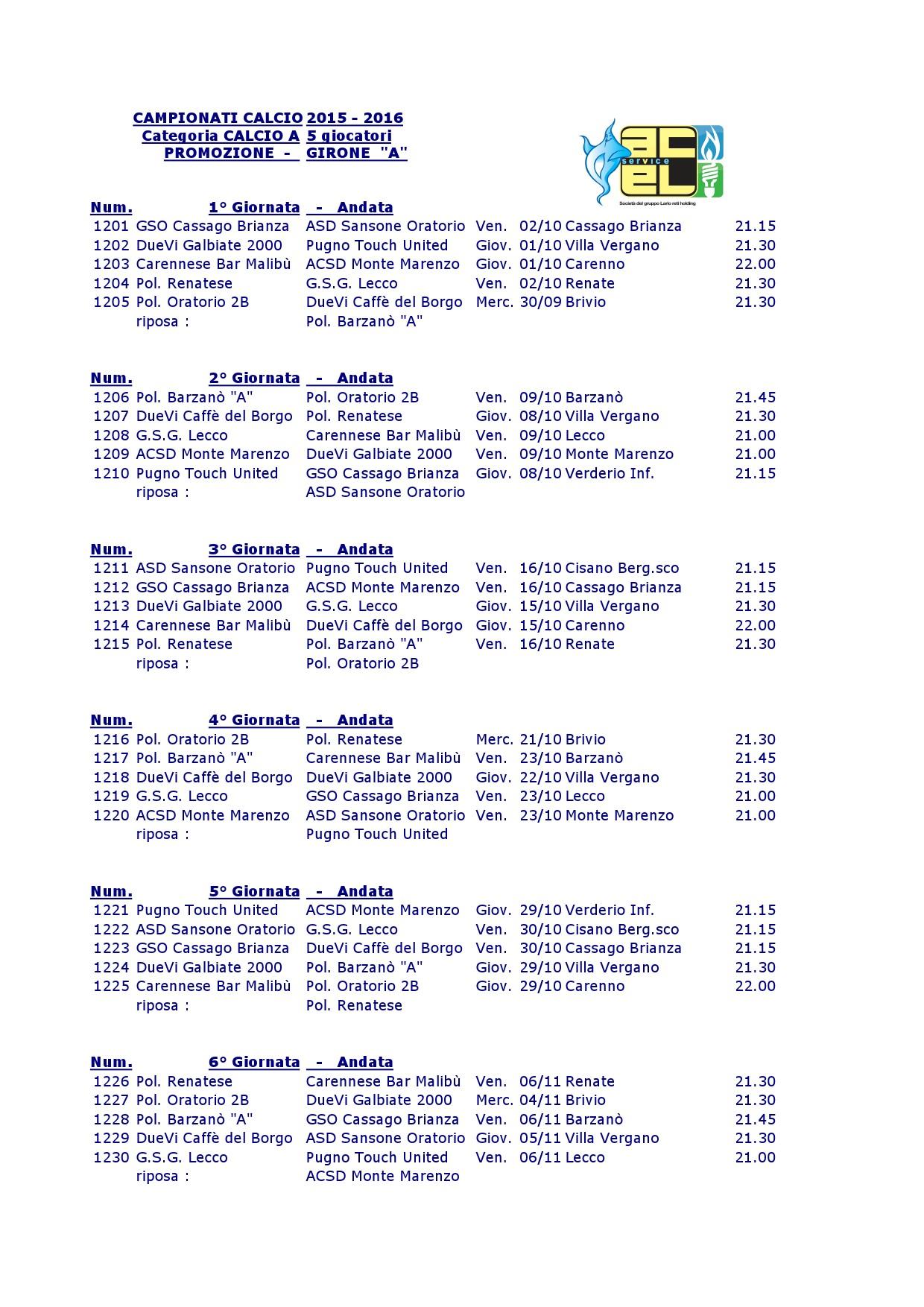 Calendario Promozione Girone A.Calendario Campionati Calcio 2015 2016 Categoria Calcio A